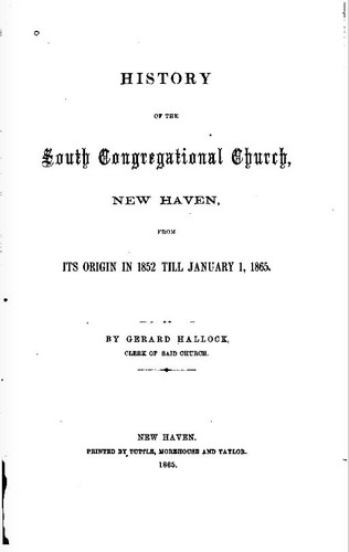 History of the South Congregational Church, New Haven by Gerard Hallock