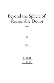 Beyond the Sphere of Reasonable Doubt (part 1) by Virtual Alien, V.A., Nick Peterson