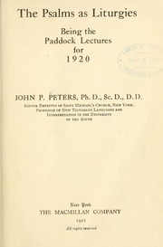 The Psalms as liturgies by John P. Peters