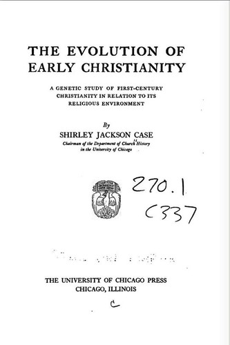 The evolution of early Christianity