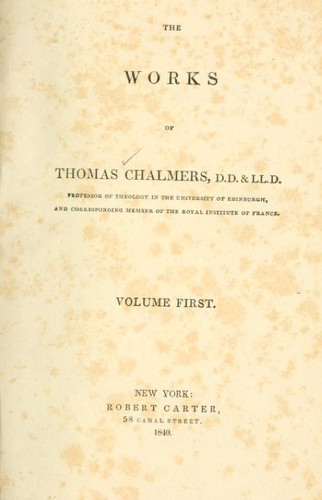 The works of Thomas Chalmers.