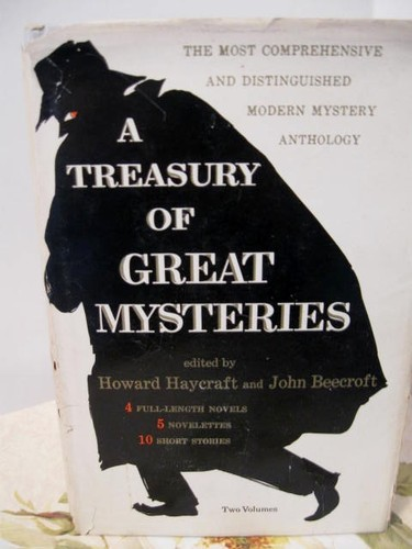 A Treasury of Great Mysteries by Howard Haycraft