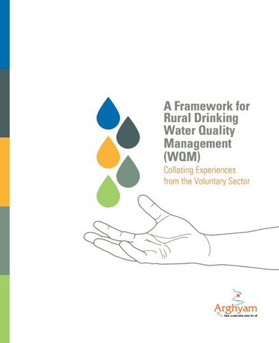 A Framework for Rural Drinking Water Quality Management (WQM) by 