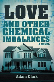 Cover of: Love and Other Chemical Imbalances by