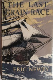 The Last Grain Race by Eric Newby
