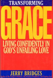 Transforming Grace by Jerry Bridges
