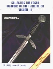 Collecting the Edged Weapons of the Third Reich, Volume III PDF