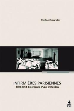 Infirmières parisiennes, 1900-1950.