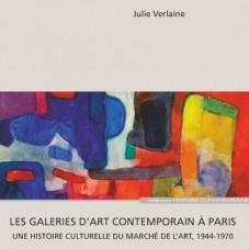 Les galeries d'art contemporain à Paris de la Libération à la fin des années 1960