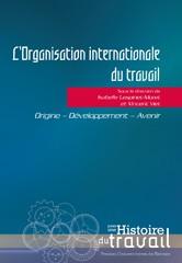 L'Organisation internationale du travail
