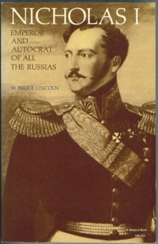 Nicholas I, emperor and autocrat of all the Russias