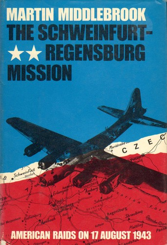 Download The Schweinfurt-Regensburg mission