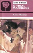 A Trial Marriage by Anne Mather
