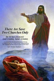 There Are Save Two Churches Only, Volume I by Don Christian Markham
