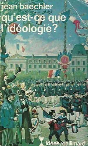 Qu'est-ce que l'idéologie?