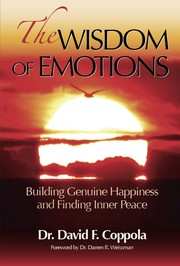 The Wisdom of Emotions by Dr. David F. Coppola