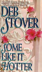 Some like it hotter by Deb Stover