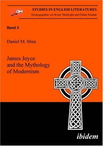 Download James Joyce and the mythology of modernism