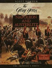 Napoleon and Austerlitz by Scotty Bowden