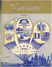 The Sentinel Presents 100 Years of Chicago Jewry