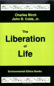 The liberation of life by Charles Birch