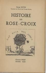 Histoire des Rose-Croix.
