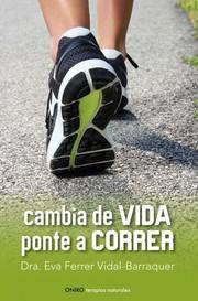 Cambia de vida: ponte a correr