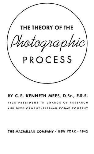 The theory of the photographic process