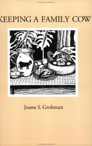 Cover of: Keeping A Family Cow by Joann S. Grohman