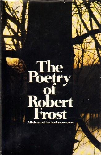 The poetry of Robert Frost.