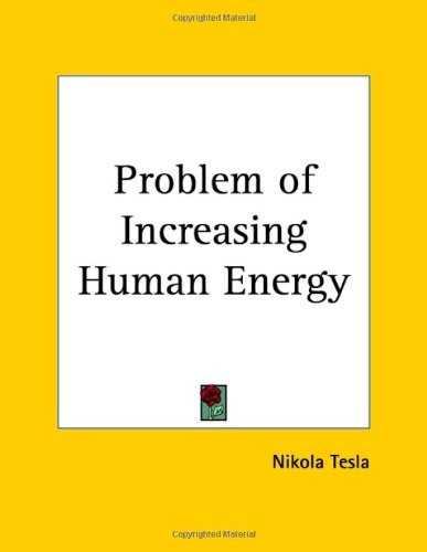 Download Problem of Increasing Human Energy