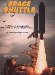 The history of developing the National Space Transportation System PDF