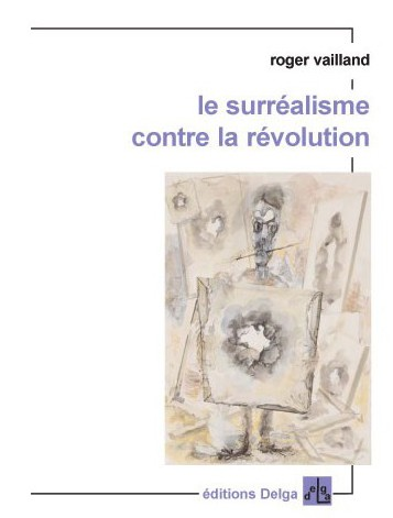 Download Le surréalisme contre la révolution