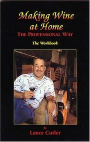 Making Wine at Home the Professional Way The Workbook PDF