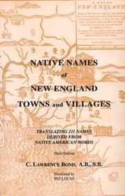 Native names of New England towns and villages by C. Lawrence Bond