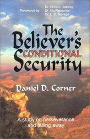 The believer's conditional security by Daniel D. Corner