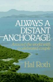 Always a distant anchorage by Hal Roth