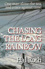 Chasing the long rainbow by Hal Roth