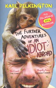 The Further Adventures of An Idiot Abroad PDF