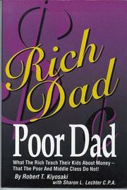 Rich dad, poor dad by Robert T. Kiyosaki