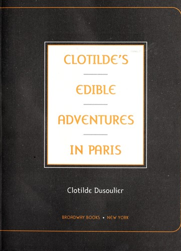 Download Clotilde's edible adventures in Paris