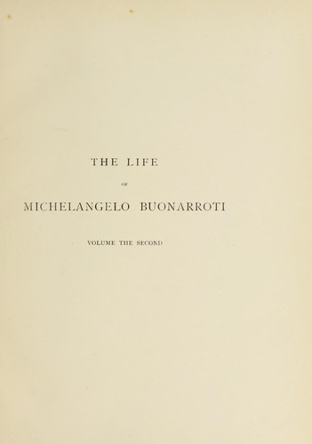 The life of Michelangelo Buonarroti