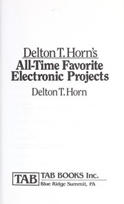 Delton T. Horn's all-time favorite electronic projects PDF