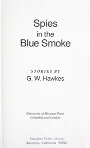 Spies in the blue smoke : stories PDF