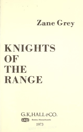 Knights of the range.