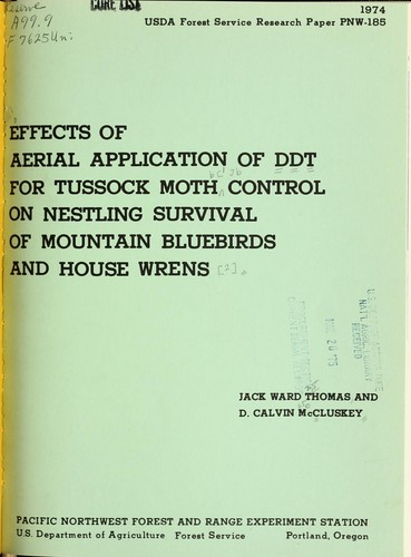Effects of aerial application of DDT for tussock moth control on nestling survival of mountain bluebirds and house wrens