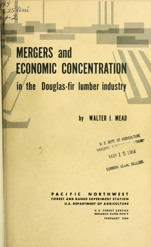 Download Mergers and economic concentration in the Douglas-fir lumber industry.