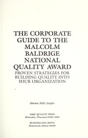 The corporate guide to the Malcolm Baldrige National Quality Award PDF