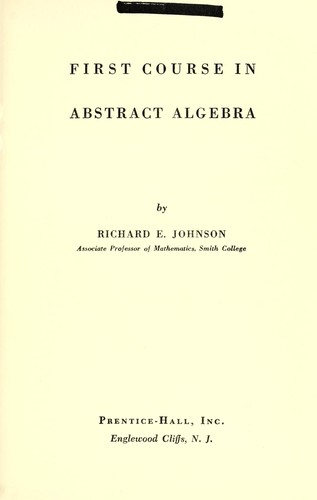 First course in abstract algebra.