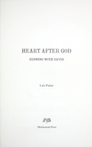 Heart After God